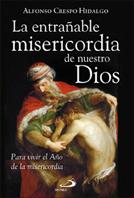 LA ENTRAÑABLE MISERICORDIA DE NUESTRO DIOS