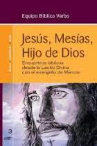 JESÚS, MESÍAS, HIJO DE DIOS