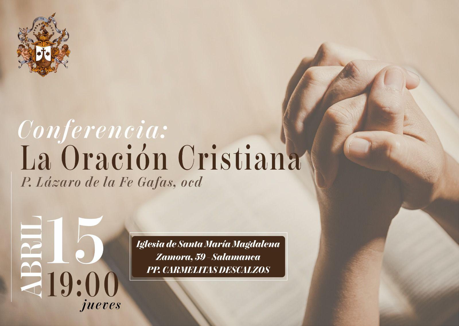 Conferencia: La oración cristiana